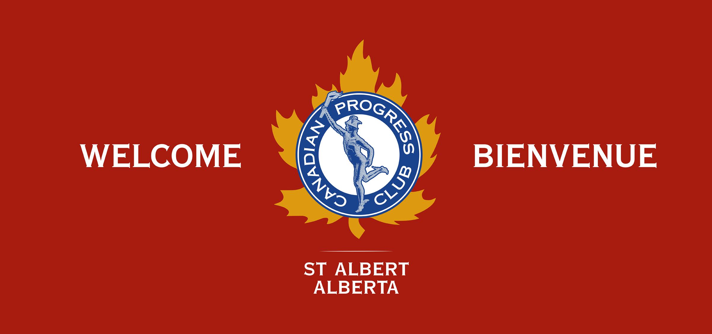 Canadian Progress Club · St  Albert, Alberta – Through